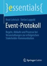 Mit dem Event-Protokoll zur zielgruppenorientierten Veranstaltungskonzeption