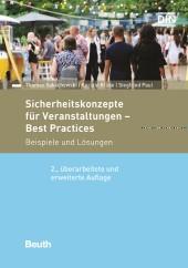 Sicherheitskonzepte für Veranstaltungen – Best Practices – 2. erw. Auflage 2020