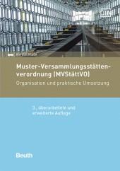 Muster-Versammlungsstättenverordnung (MVStättVO) – 3. erw. Auflage