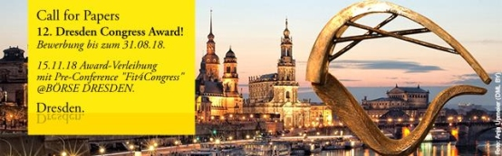 """Save the Date! 15.11.2018 Dresden Congress Award mit Pre-Conference """"Fit4Congress"""""""