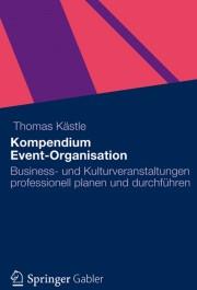 Kompendium Event-Organisation: Wertvoller Tipp für Eventlocations!
