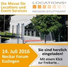 LOCATIONS Messe erneut in der Region Stuttgart – kostenfreies Messeticket jetzt sichern!
