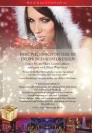 Dresden: Weihnachten feiern im Erlwein-Forum