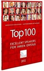 Der neue Top 100 Excellent Speakers Katalog 2012: Jetzt kostenlos bestellen!