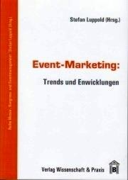 """Neues Buch: """"Event-Marketing: Trends und Entwicklungen"""""""