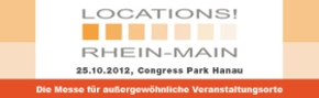 Messe LOCATIONS Rhein-Main 2012 – Einladung mit Vorteilssicherung