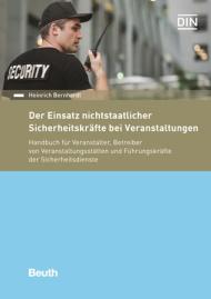 """Neu: """"Einsatz nichtstaatlicher Sicherheitskräfte bei Veranstaltungen"""""""