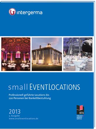 small EVENTLOCATIONS 2013 – Ausgabe 5 jetzt bestellen!